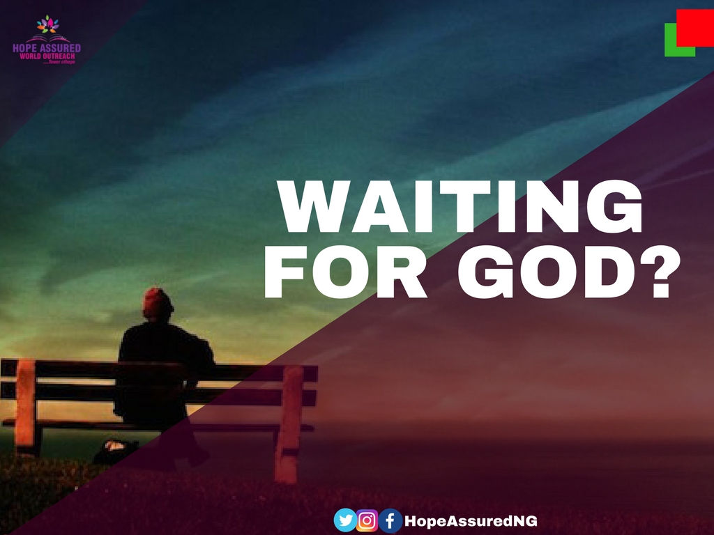 WAITING FOR GOD?
